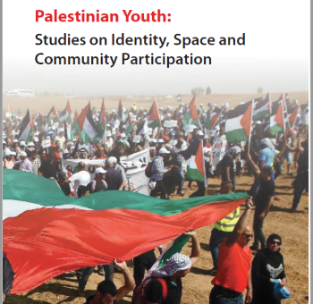 Palestinian Youth: Studies on Identity, Space and Community Participation